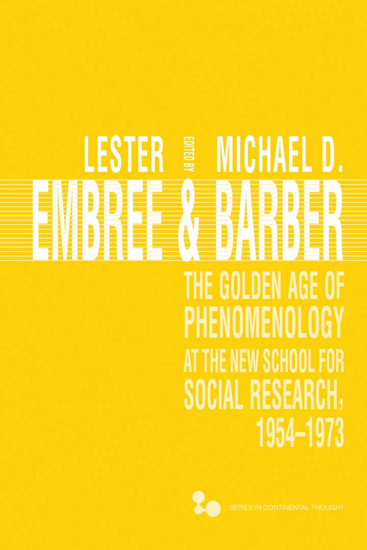 The Golden Age of Phenomenology at the New School for Social Research, 1954–1973 Couverture du livre