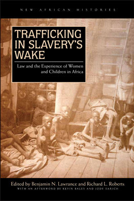 Cover of 'Trafficking in Slavery's Wake'