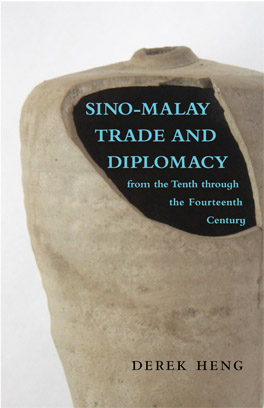 Cover of 'Sino–Malay Trade and Diplomacy from the Tenth through the Fourteenth Century'