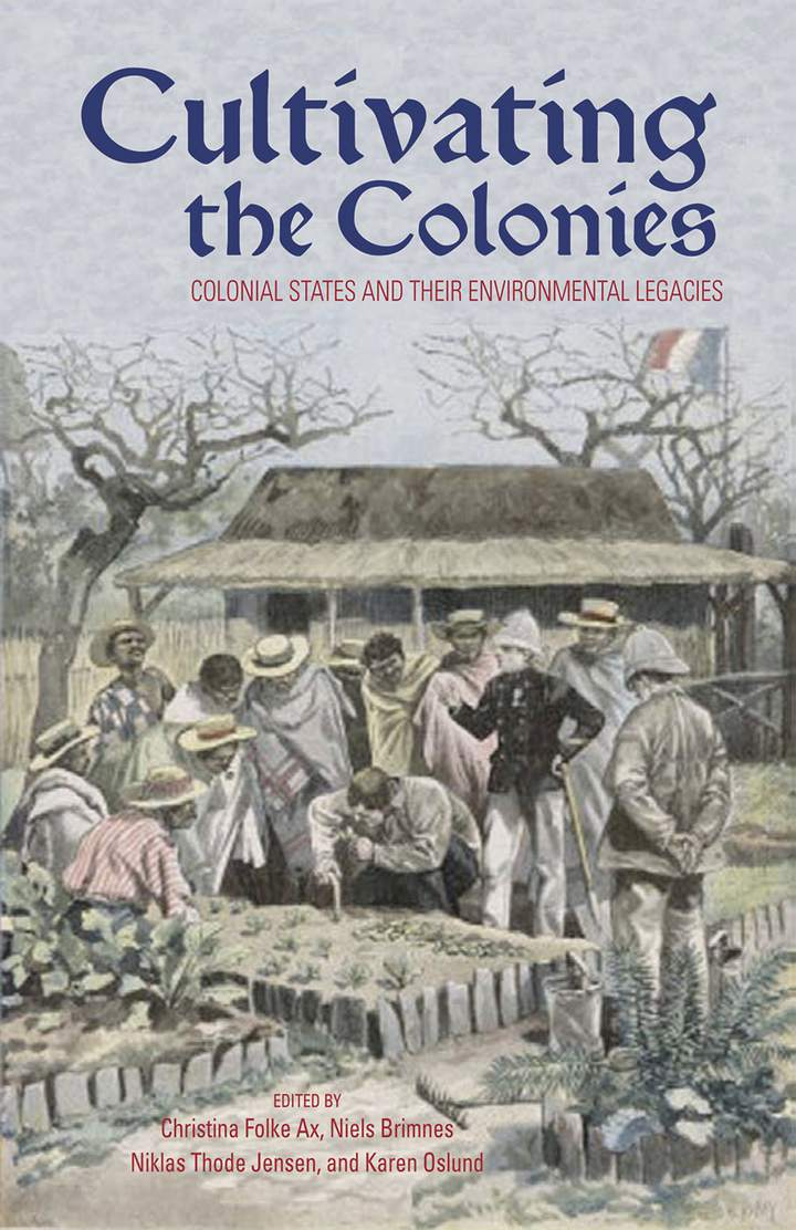 Cover of 'Cultivating the Colonies'