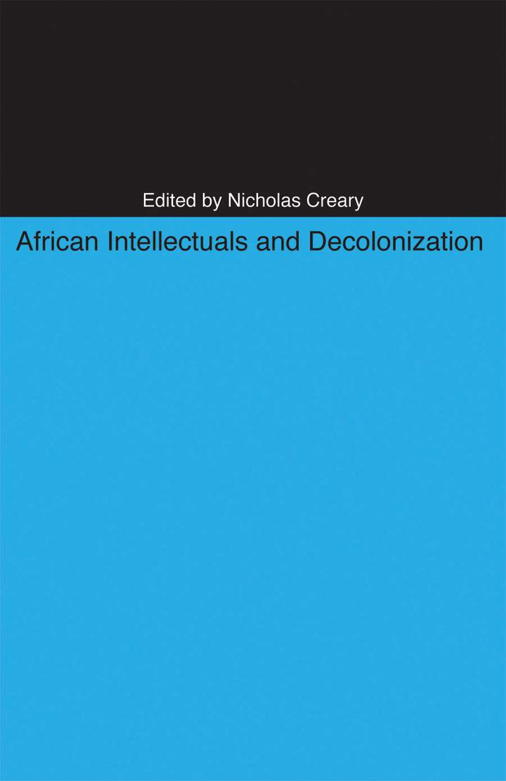 Cover of African Intellectuals and Decolonization