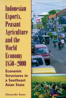 Cover of Indonesian Exports, Peasant Agriculture and the World Economy 1850–2000