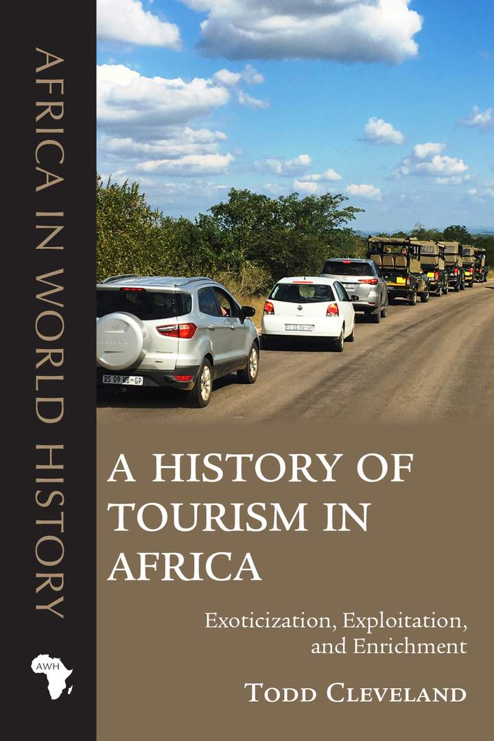 Cover of 'A History of Tourism in Africa'