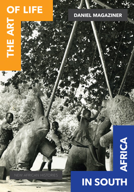Cover of 'The Art of Life in South Africa'