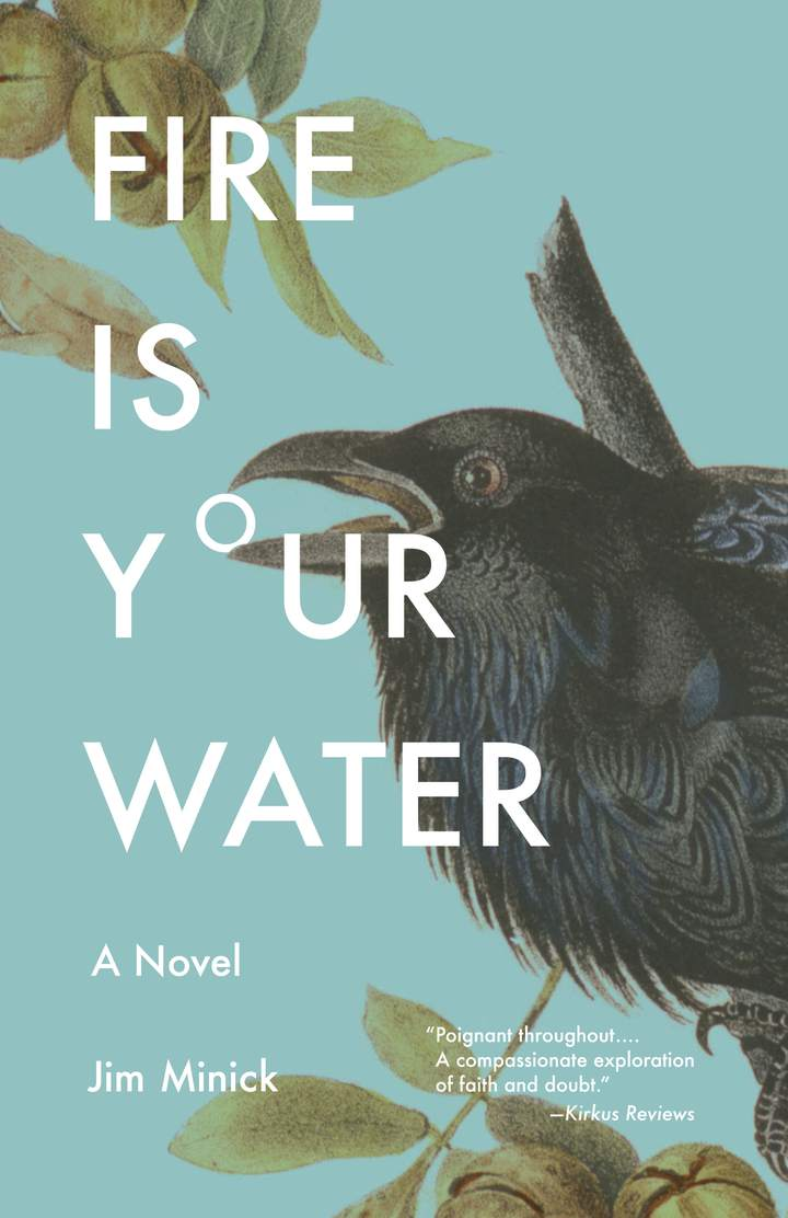 Cover of 'Fire Is Your Water'