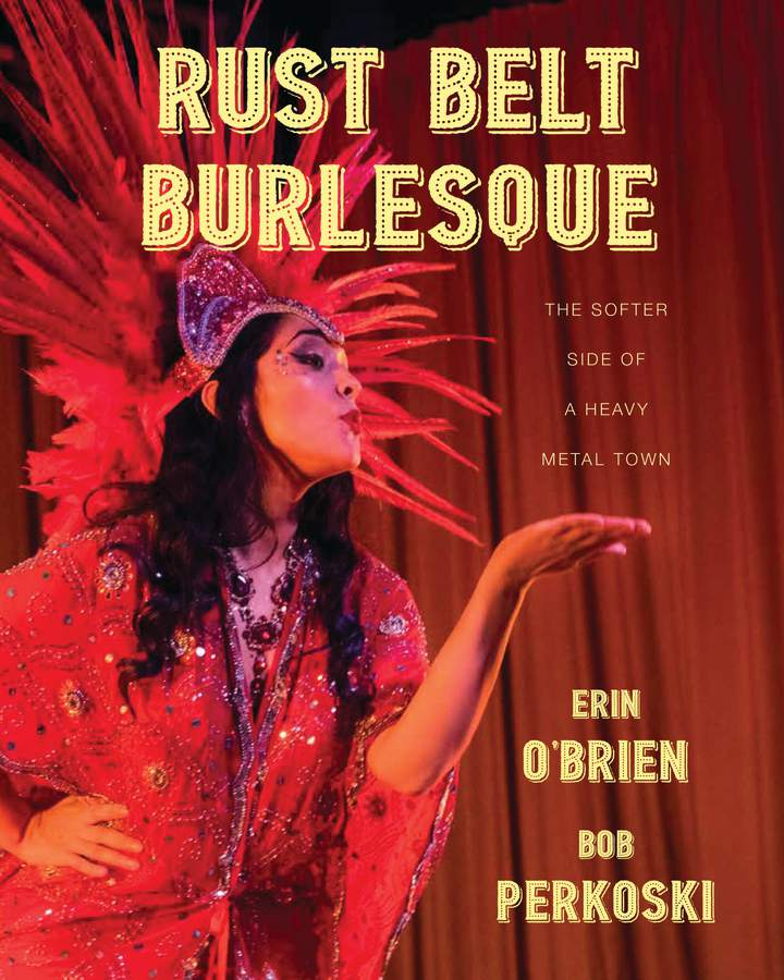 Cover of 'Rust Belt Burlesque'