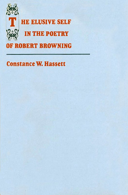 Cover of 'The Elusive Self in the Poetry of Robert Browning'