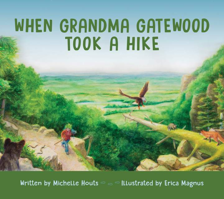Cover of When Grandma Gatewood Took a Hike