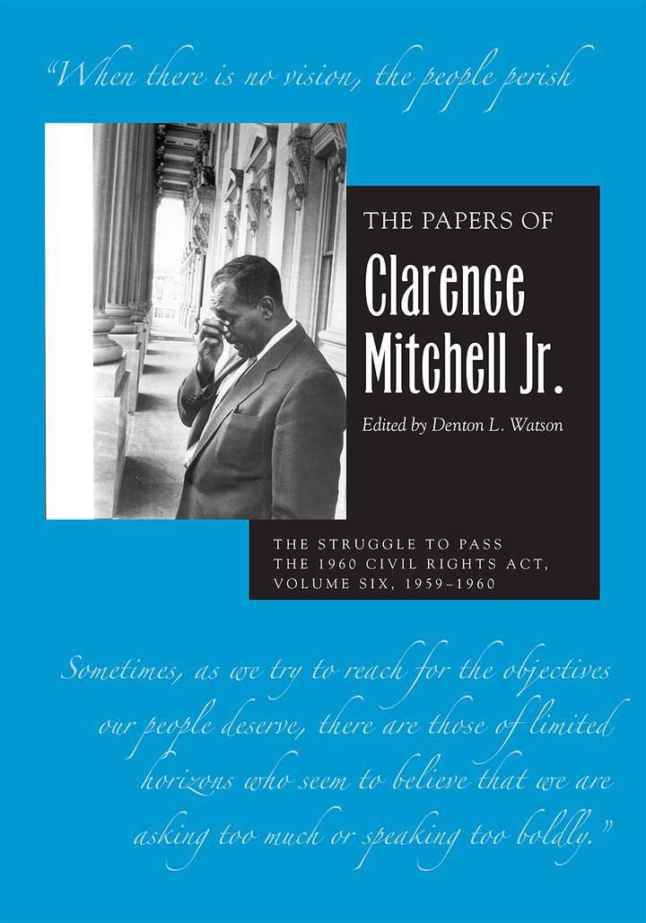 Cover of 'The Papers of Clarence Mitchell Jr., Volume VI'