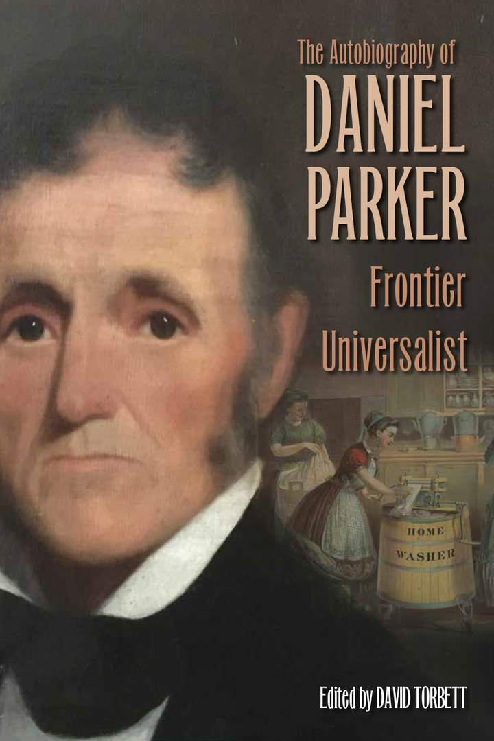 Cover of 'The Autobiography of Daniel Parker, Frontier Universalist'