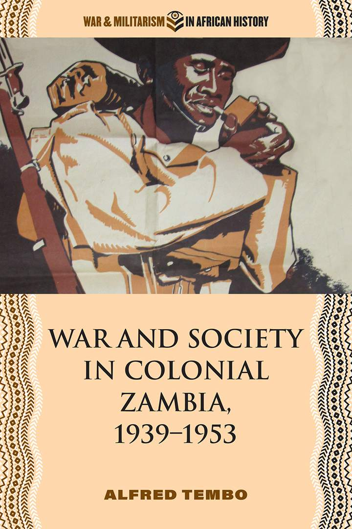 Cover of 'War and Society in Colonial Zambia, 1939–1953'