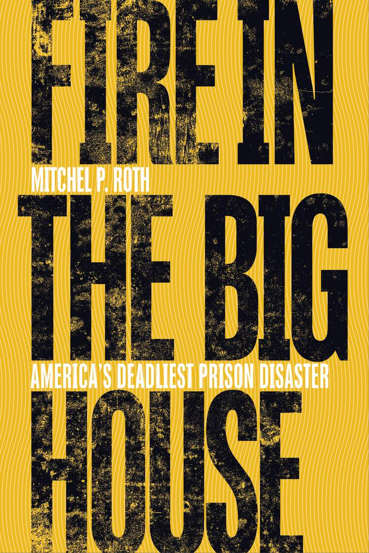 Cover of 'Fire in the Big House'