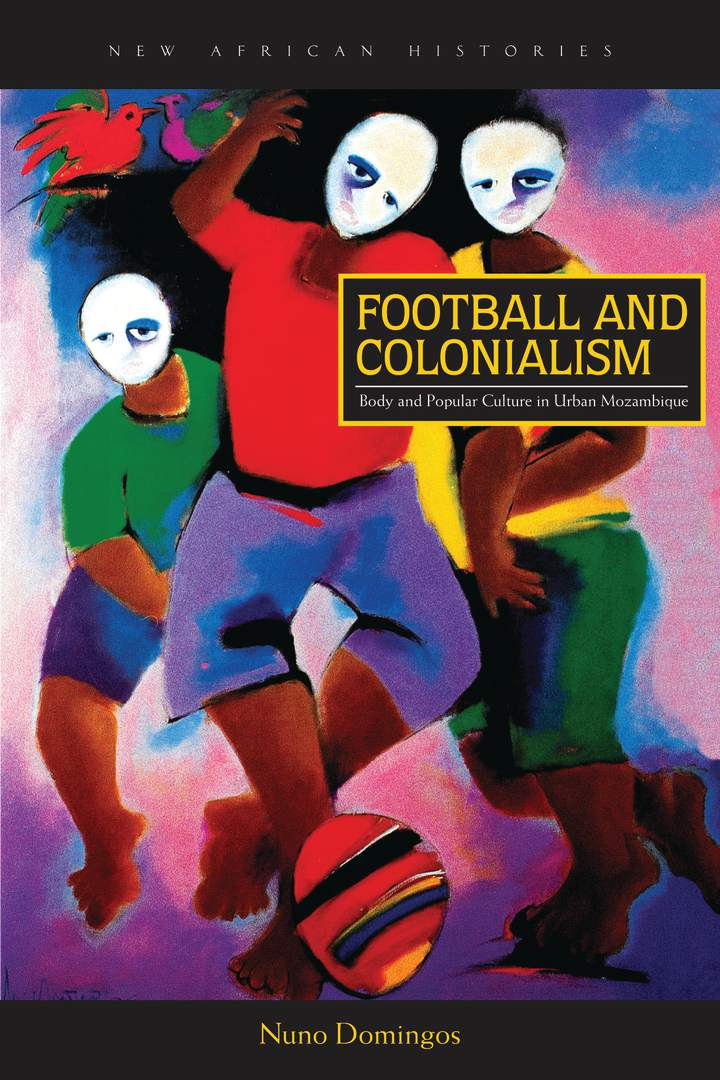 Cover of 'Football and Colonialism'
